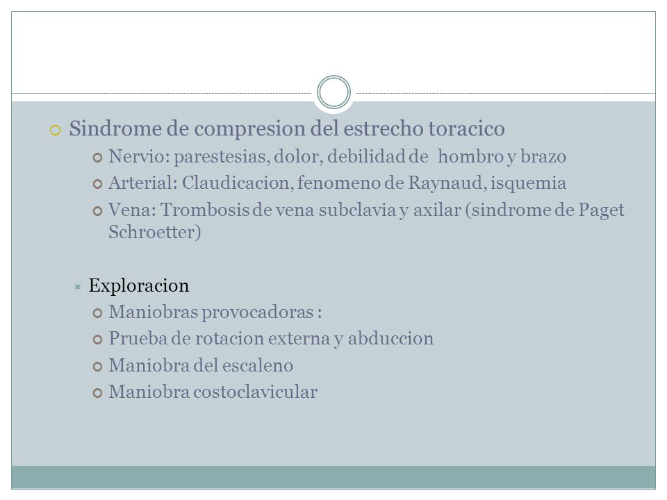 Sindrome de compresion del estrecho toracico