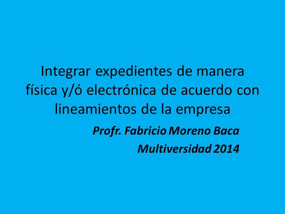 Profr. Fabricio Moreno Baca Multiversidad 2014