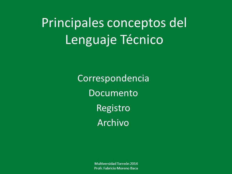 Principales conceptos del Lenguaje Técnico