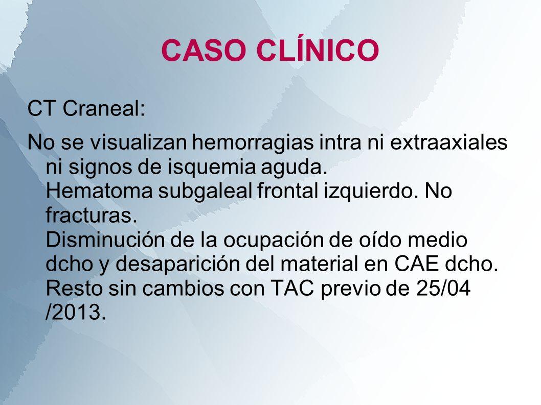 CASO CLÍNICO CT Craneal: