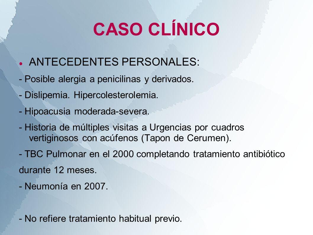 CASO CLÍNICO ANTECEDENTES PERSONALES: