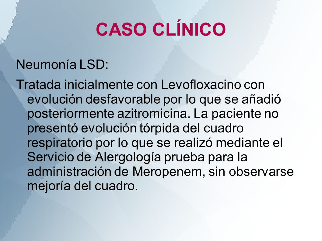 CASO CLÍNICO Neumonía LSD:
