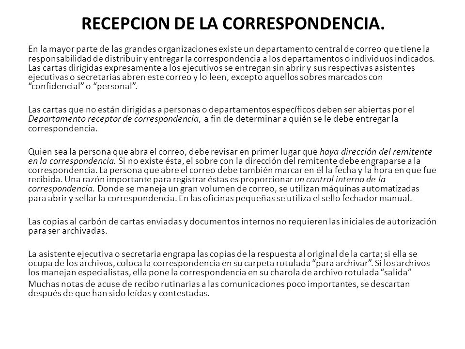 RECEPCION DE LA CORRESPONDENCIA.