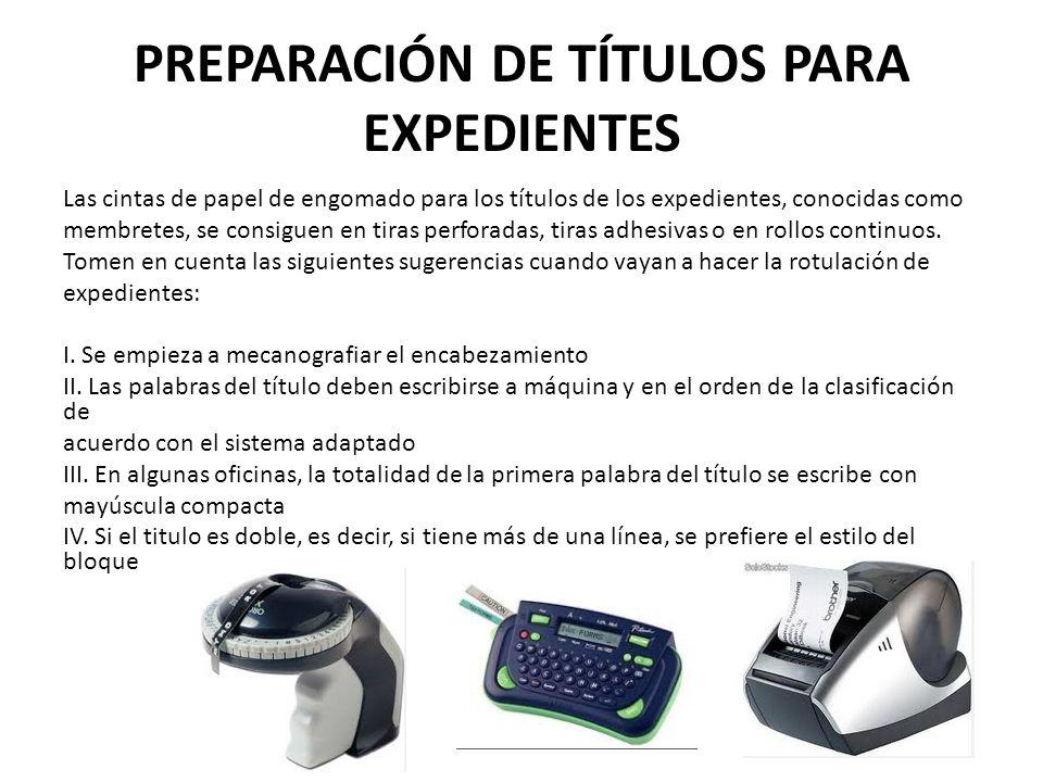 PREPARACIÓN DE TÍTULOS PARA EXPEDIENTES