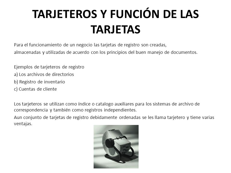 TARJETEROS Y FUNCIÓN DE LAS TARJETAS