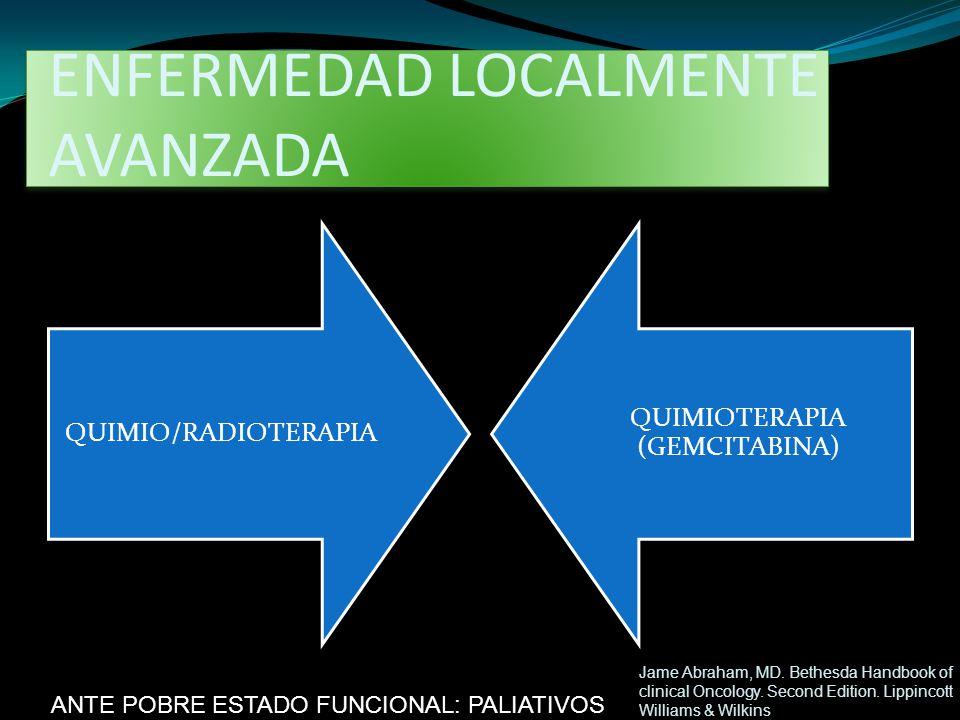 ENFERMEDAD LOCALMENTE AVANZADA