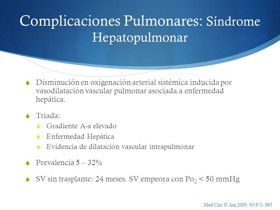 Complicaciones Pulmonares: Síndrome Hepatopulmonar