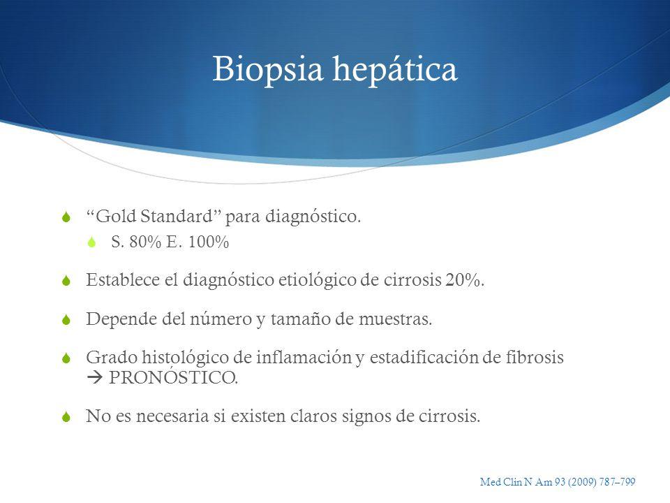 Biopsia hepática Gold Standard para diagnóstico.