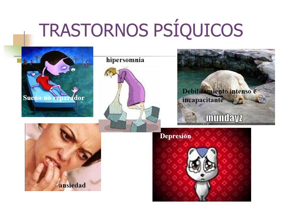 TRASTORNOS PSÍQUICOS hipersomnia