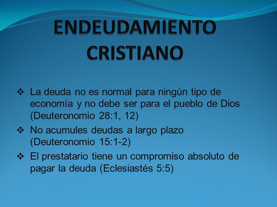 ENDEUDAMIENTO CRISTIANO
