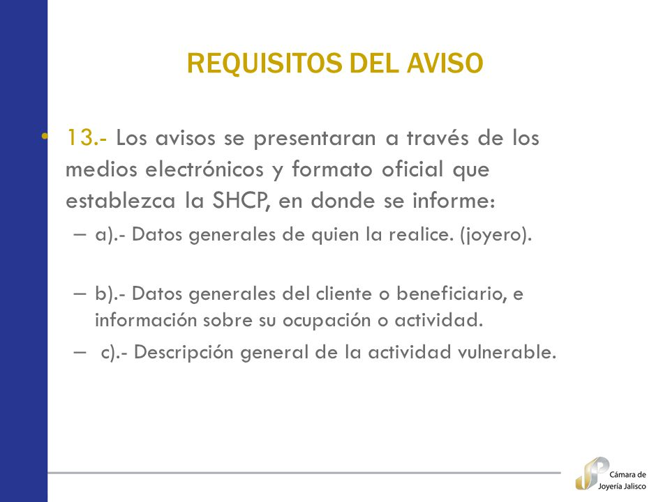 REQUISITOS DEL AVISO