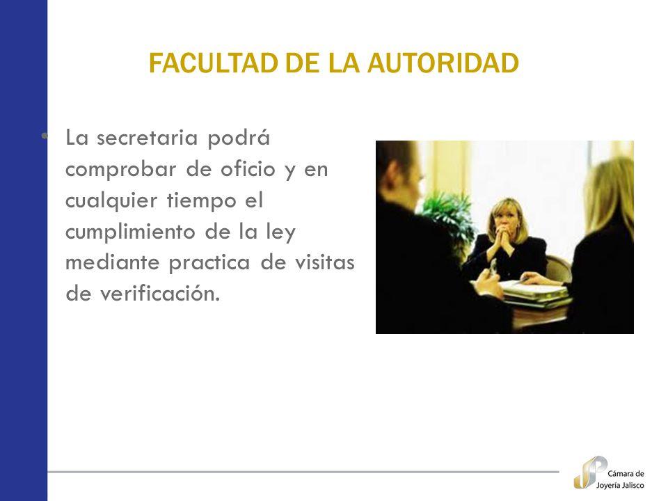 FACULTAD DE LA AUTORIDAD