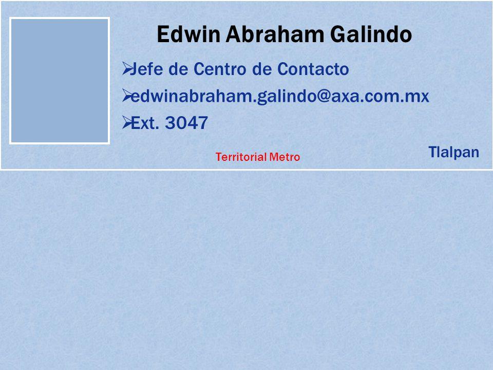 Edwin Abraham Galindo Jefe de Centro de Contacto