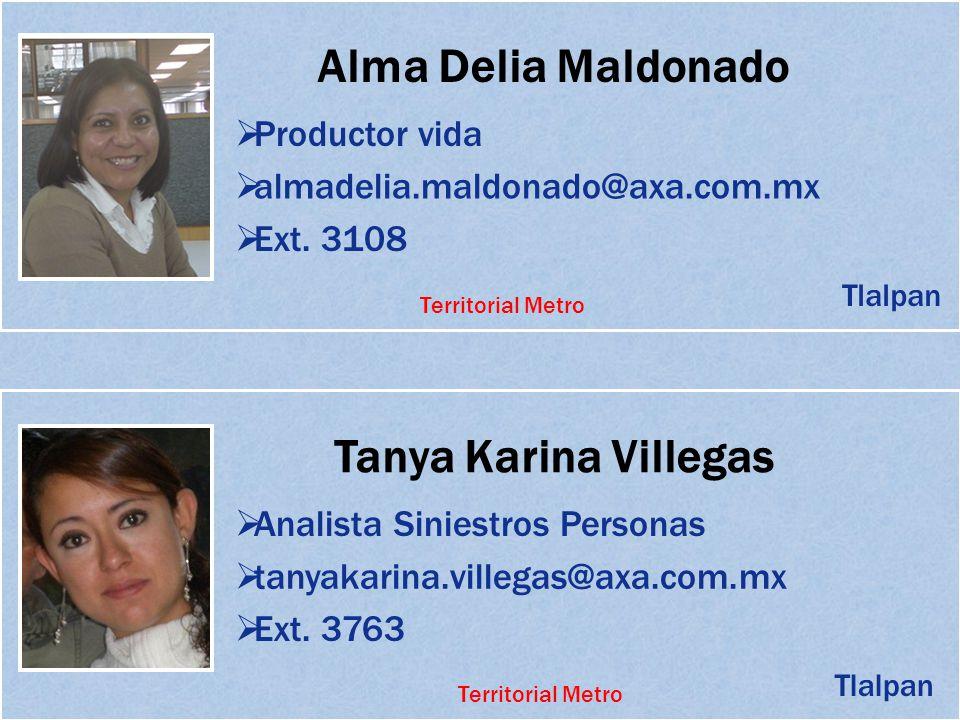 Alma Delia Maldonado Tanya Karina Villegas