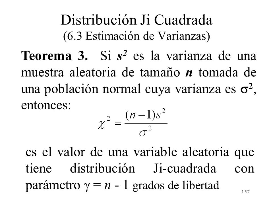Distribución Ji Cuadrada (6.3 Estimación de Varianzas)