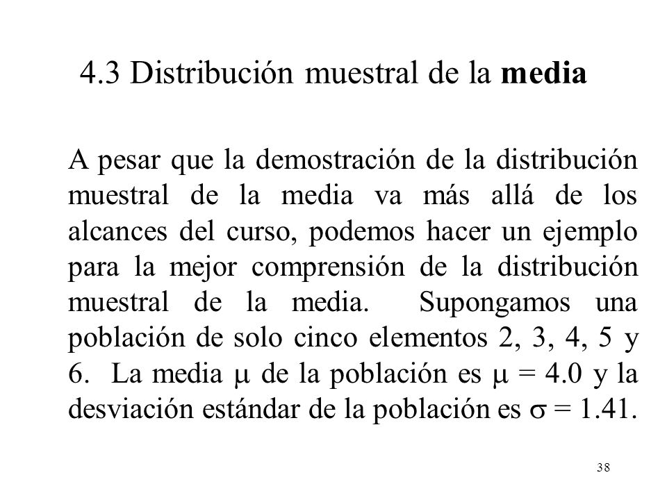 4.3 Distribución muestral de la media