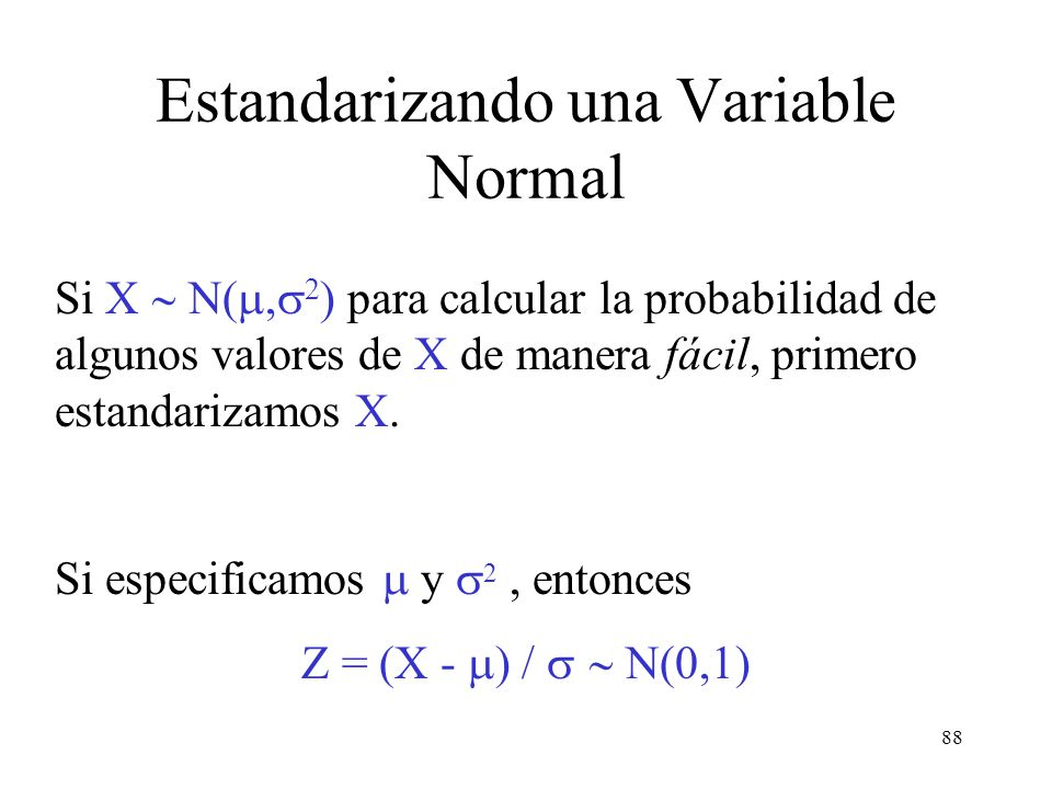Estandarizando una Variable Normal