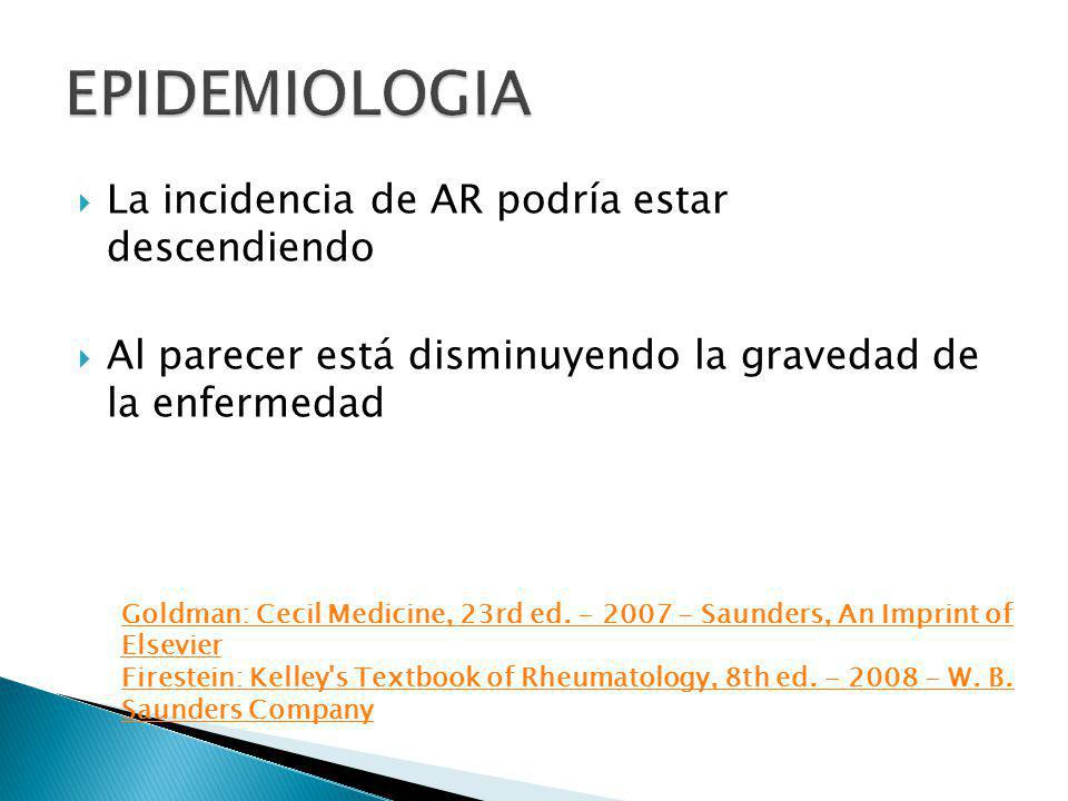 EPIDEMIOLOGIA La incidencia de AR podría estar descendiendo