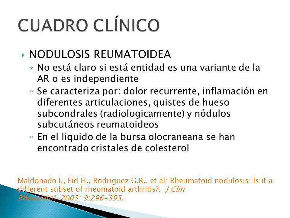 CUADRO CLÍNICO NODULOSIS REUMATOIDEA