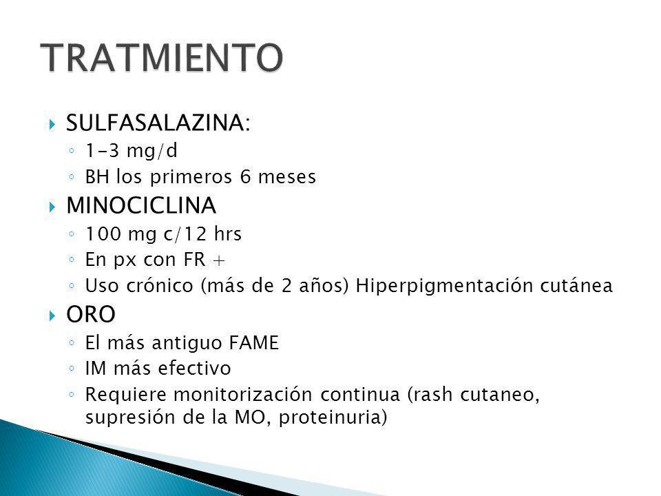 TRATMIENTO SULFASALAZINA: MINOCICLINA ORO 1-3 mg/d