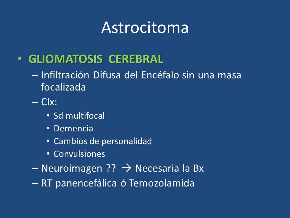 Astrocitoma GLIOMATOSIS CEREBRAL