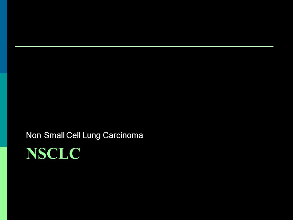 Non-Small Cell Lung Carcinoma