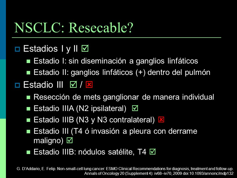 NSCLC: Resecable Estadios I y II  Estadio III  / 