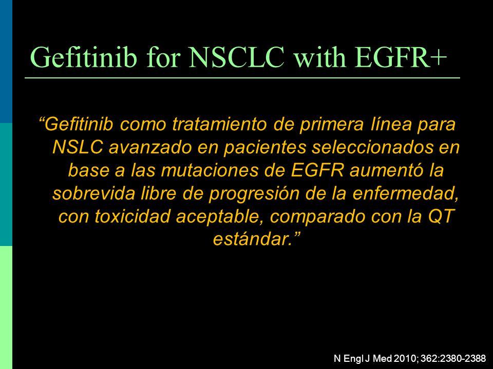 Gefitinib for NSCLC with EGFR+