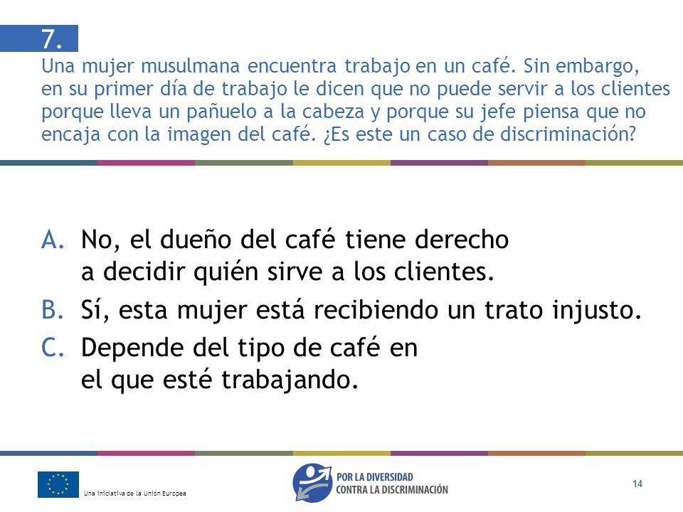 7. Una mujer musulmana encuentra trabajo en un café