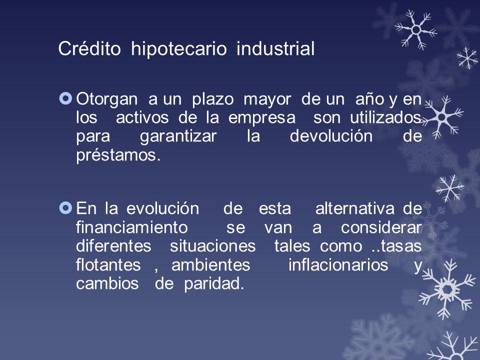 Crédito hipotecario industrial