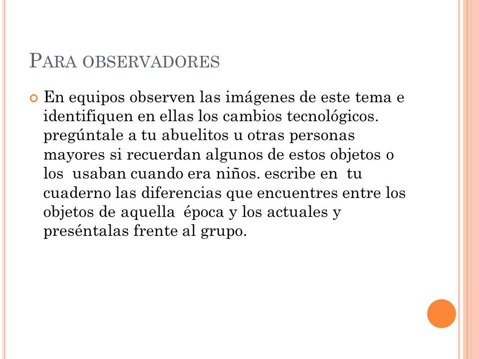 Para observadores