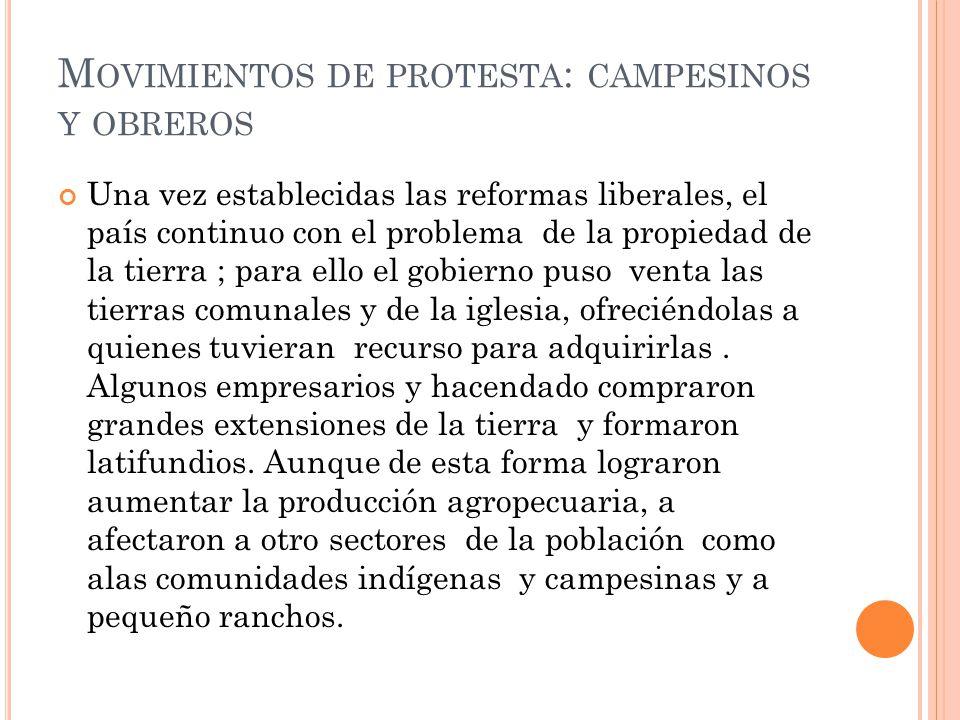 Movimientos de protesta: campesinos y obreros