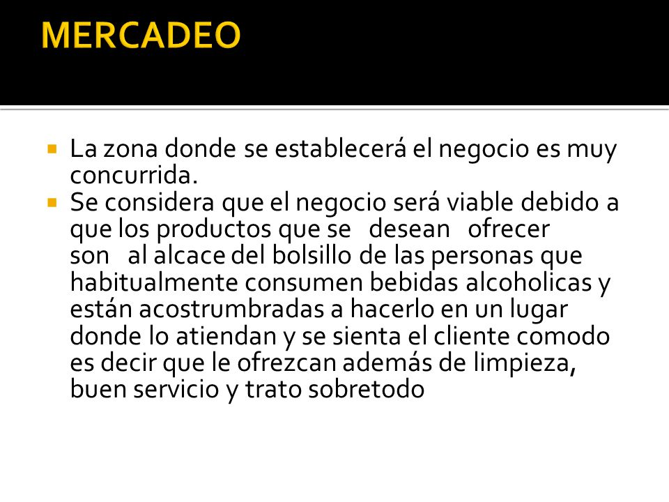 MERCADEO La zona donde se establecerá el negocio es muy concurrida.
