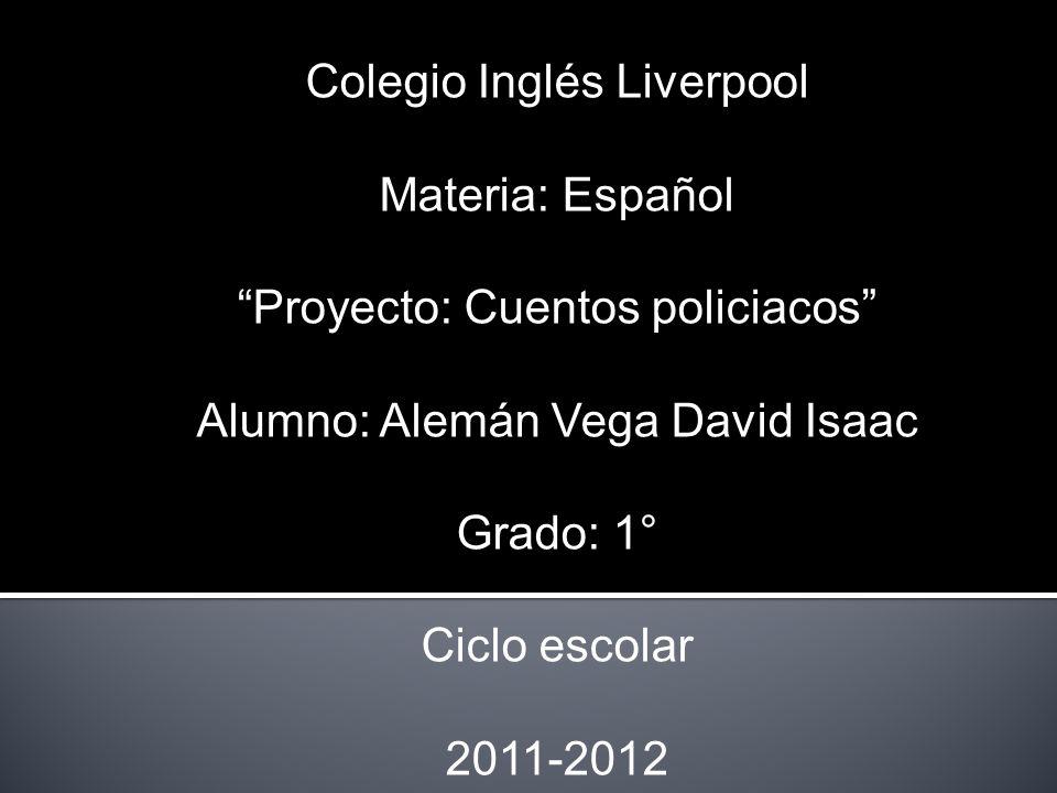 Colegio Inglés Liverpool Materia: Español