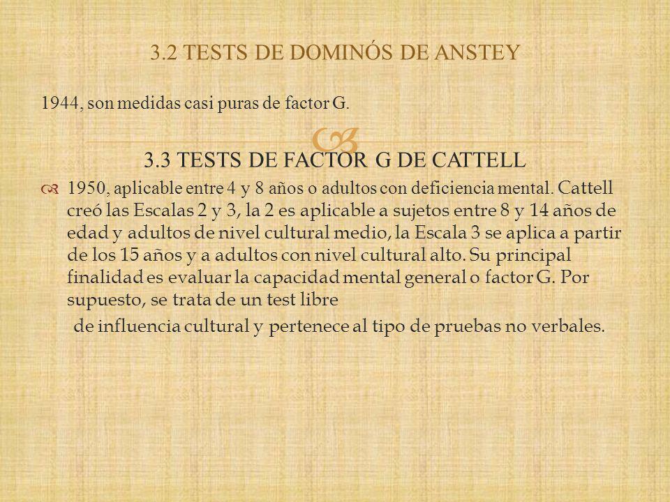 3.2 TESTS DE DOMINÓS DE ANSTEY