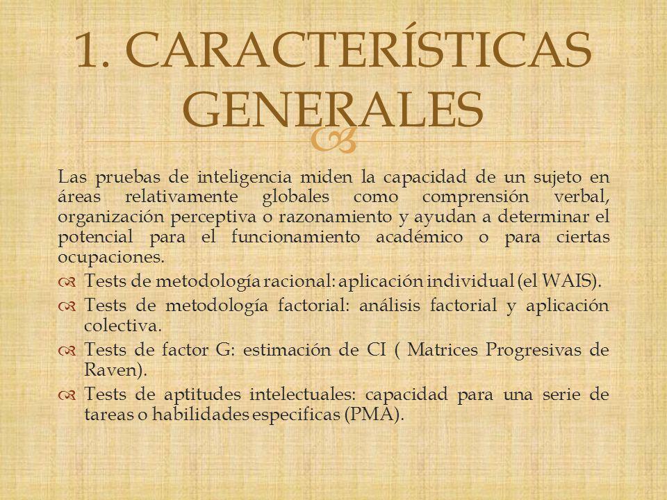1. CARACTERÍSTICAS GENERALES