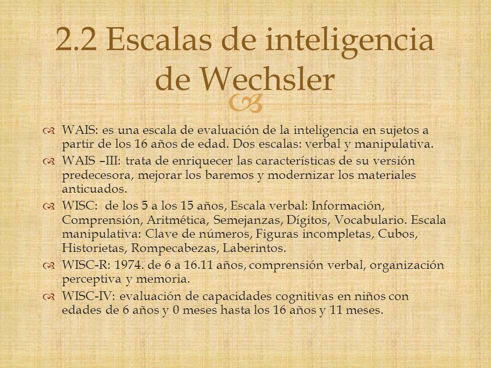2.2 Escalas de inteligencia de Wechsler