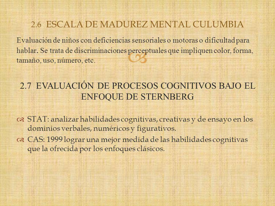 2.6 ESCALA DE MADUREZ MENTAL CULUMBIA