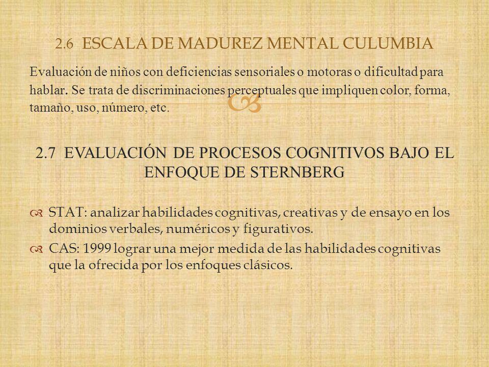 2.6 ESCALA DE MADUREZ MENTAL CULUMBIA