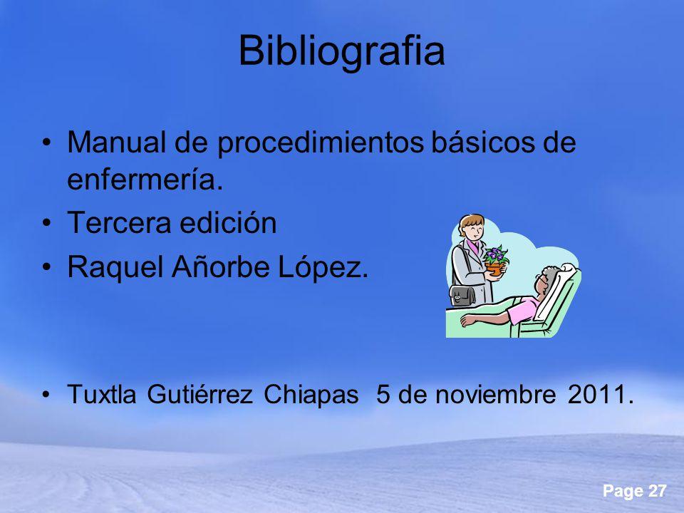 Bibliografia Manual de procedimientos básicos de enfermería.