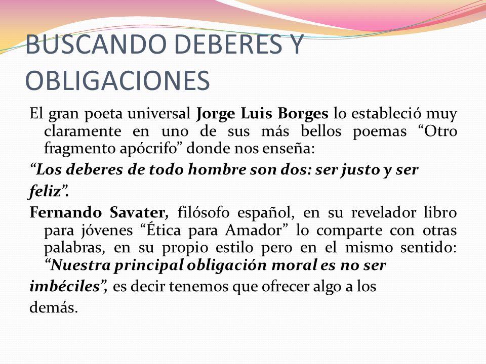 BUSCANDO DEBERES Y OBLIGACIONES