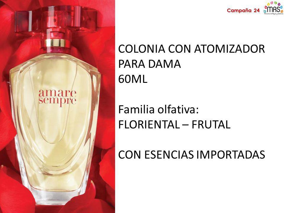 COLONIA CON ATOMIZADOR PARA DAMA 60ML Familia olfativa: