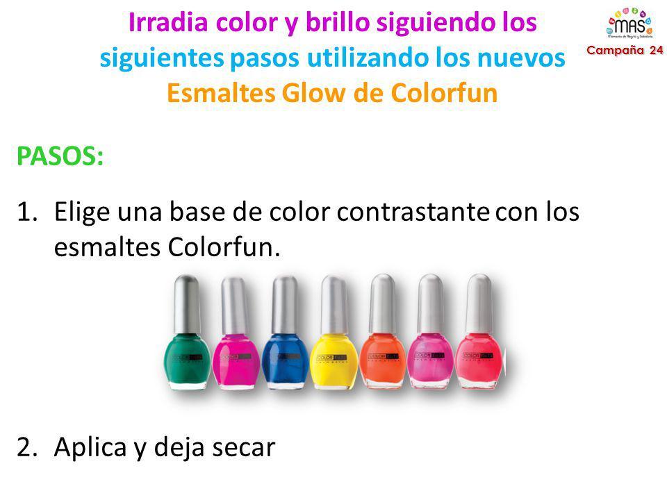Elige una base de color contrastante con los esmaltes Colorfun.