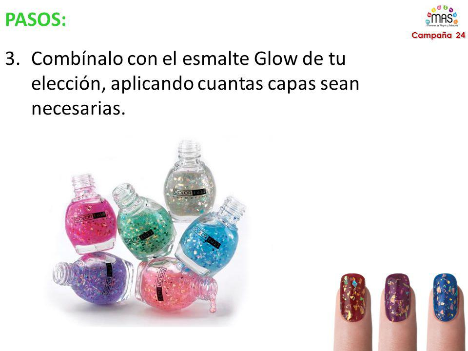 PASOS: Combínalo con el esmalte Glow de tu elección, aplicando cuantas capas sean necesarias.