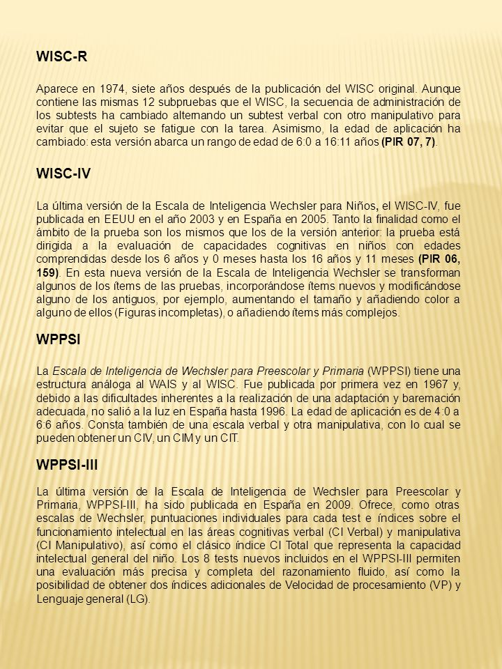 WISC-R WISC-IV WPPSI WPPSI-III