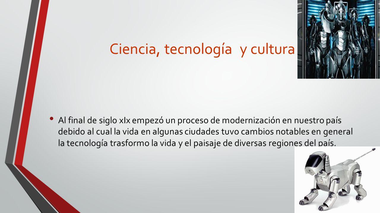 Ciencia, tecnología y cultura