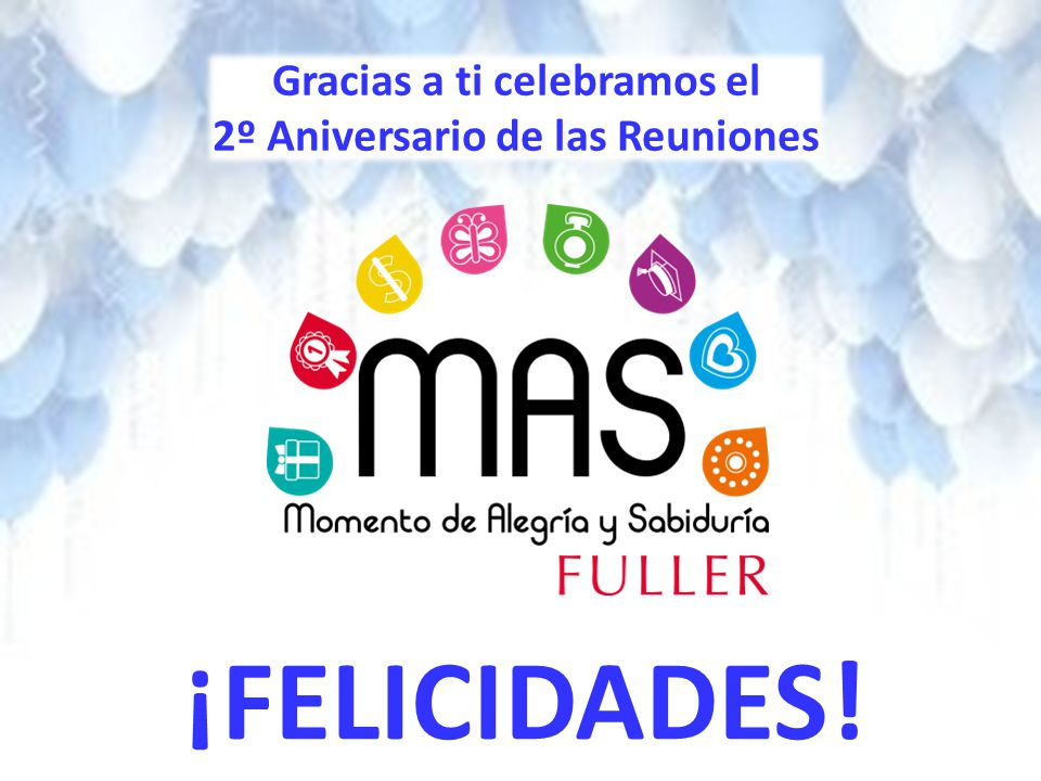 Gracias a ti celebramos el 2º Aniversario de las Reuniones