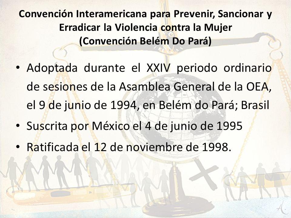 Suscrita por México el 4 de junio de 1995