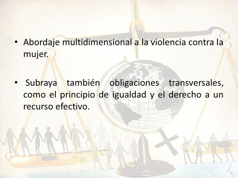Abordaje multidimensional a la violencia contra la mujer.