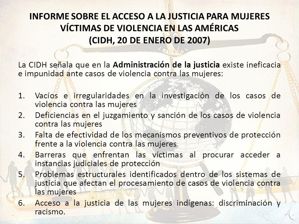 Informe sobre el ACCESO A LA JUSTICIA PARA MUJERES VÍCTIMAS DE VIOLENCIA EN LAS AMÉRICAS